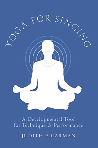9780199759415: Yoga for Singing: A Developmental Tool for Technique and Performance