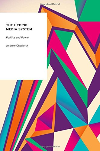 9780199759484: The Hybrid Media System: Politics And Power (Oxford Studies In Digital Politics)