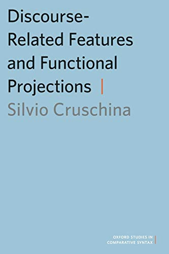 9780199759606: Discourse-Related Features and Functional Projections (Oxford Studies in Comparative Syntax)