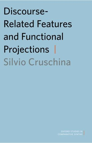 9780199759613: Discourse-Related Features and Functional Projections (Oxford Studies in Comparative Syntax)