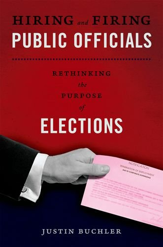9780199759965: Hiring and Firing Public Officials: Rethinking the Purpose of Elections