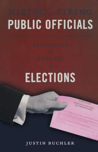 9780199759972: Hiring and Firing Public Officials: Rethinking the Purpose of Elections