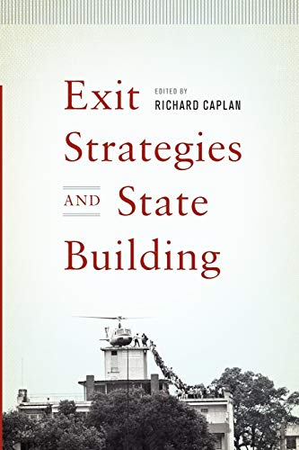 9780199760121: Exit Strategies and State Building