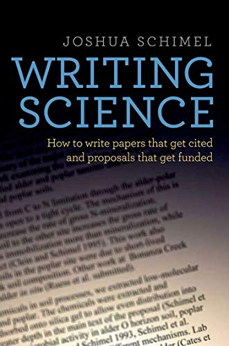9780199760237: Writing Science: How to Write Papers That Get Cited and Proposals That Get Funded