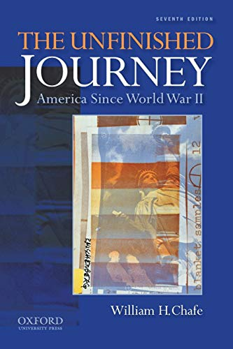 9780199760251: The Unfinished Journey: America Since World War II