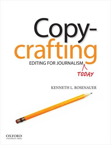 9780199763658: Copycrafting: Editing for Journalism Today