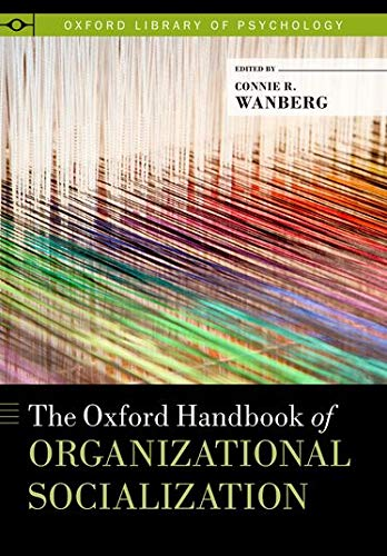 9780199763672: The Oxford Handbook of Organizational Socialization (Oxford Library of Psychology)