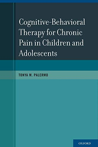 9780199763979: Cognitive-Behavioral Therapy for Chronic Pain in Children and Adolescents
