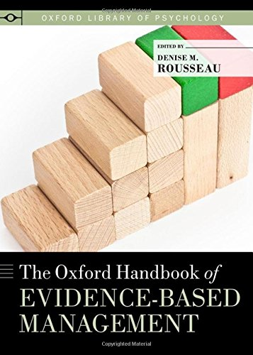 9780199763986: The Oxford Handbook of Evidence-based Management (Oxford Library of Psychology)
