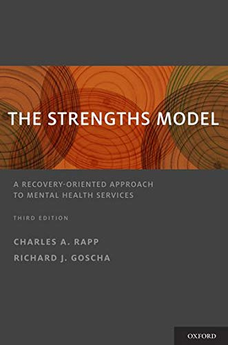 9780199764082: The Strengths Model: A Recovery-Oriented Approach to Mental Health Services