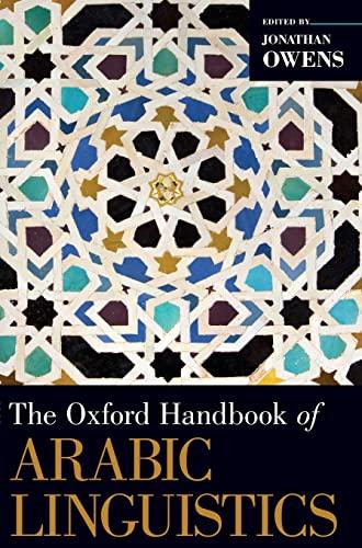 9780199764136: The Oxford Handbook of Arabic Linguistics (Oxford Handbooks in Linguistics)