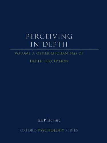 9780199764167: Perceiving in Depth, Volume 3: Other Mechanisms of Depth Perception (Oxford Psychology Series)