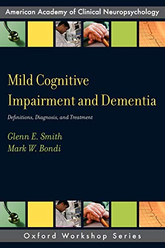 9780199764181: Mild Cognitive Impairment and Dementia: Definitions, Diagnosis, and Treatment