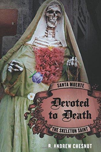 9780199764655: Devoted to Death: Santa Muerte, the Skeleton Saint