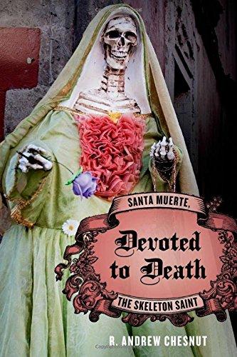 9780199764662: Devoted to Death: Santa Muerte, the Skeleton Saint
