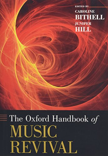 9780199765034: The Oxford Handbook of Music Revival (Oxford Handbooks)