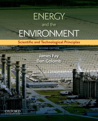 Energy and The Environment: Scientific and Technological: Golomb, Daniel S.,
