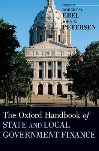 9780199765362: The Oxford Handbook of State and Local Government Finance (Oxford Handbooks)