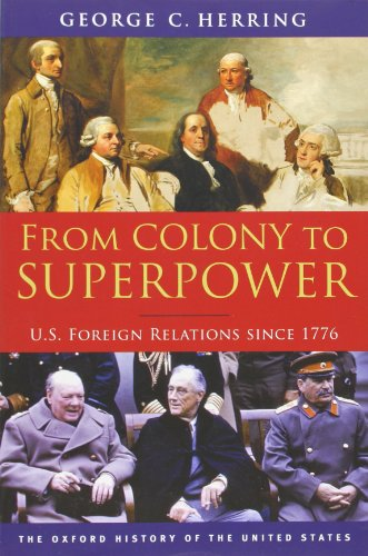 9780199765539: From Colony to Superpower: U.S. Foreign Relations since 1776