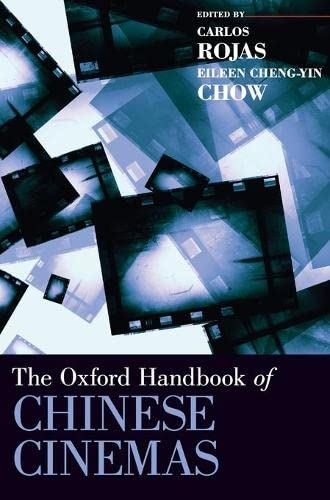 9780199765607: The Oxford Handbook of Chinese Cinemas