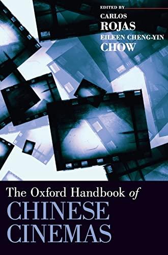 9780199765607: The Oxford Handbook of Chinese Cinemas (Oxford Handbooks)