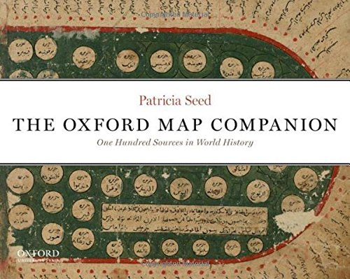9780199765638: The Oxford Map Companion: One Hundred Sources in World History