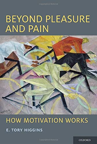 9780199765829: Beyond Pleasure and Pain: How Motivation Works