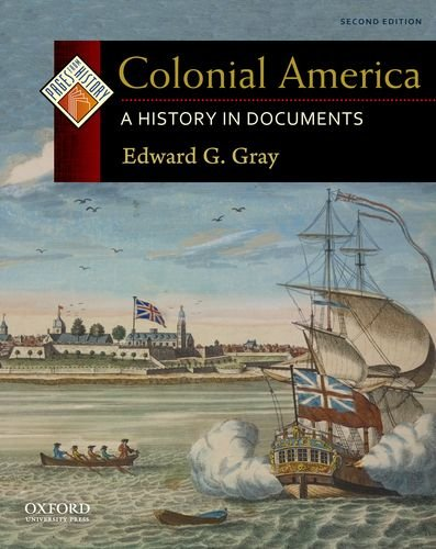9780199765942: Colonial America: A History in Documents (Pages from History)