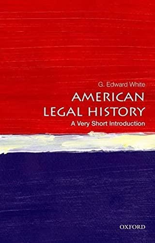 9780199766000: American Legal History: A Very Short Introduction (Very Short Introductions)