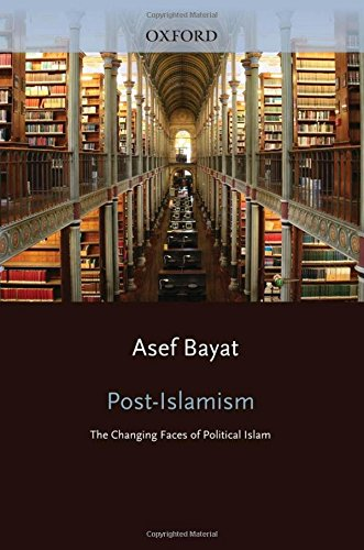 9780199766062: Post-Islamism: The Many Faces of Political Islam