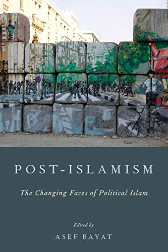 9780199766079: Post-Islamism: The Many Faces of Political Islam