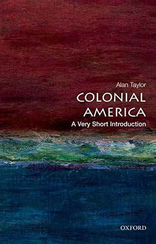 9780199766239: Colonial America: A Very Short Introduction (Very Short Introductions)
