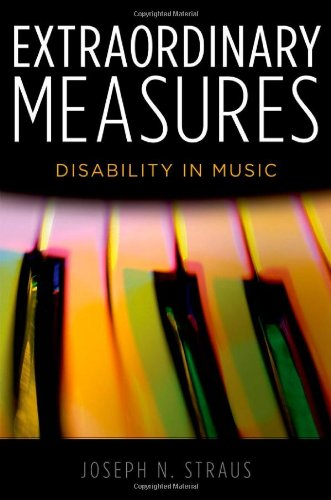 9780199766451: Extraordinary Measures: Disability in Music