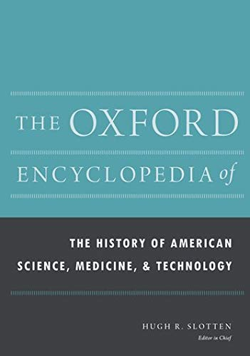 9780199766666: The Oxford Encyclopedia of the History of American Science, Medicine, and Technology (Oxford Encyclopedias of American History)