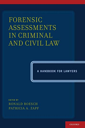 9780199766857: Forensic Assessments in Criminal and Civil Law: A Handbook for Lawyers