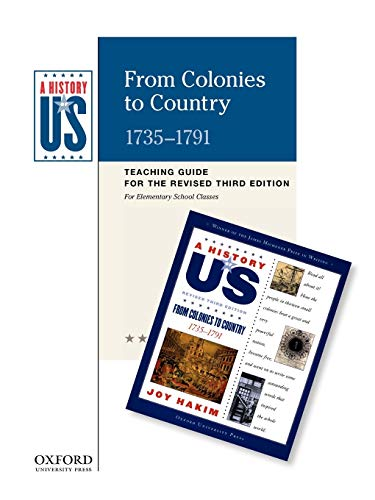 From Colonies to Country Elementary Grades Teaching Guide, a History of Us: Teaching Guide Pairs ...