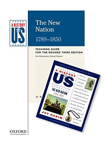9780199767373: The New Nation: Elementary Grades Teaching Guide, A History of US: Teaching Guide pairs with A History of US: Book Four