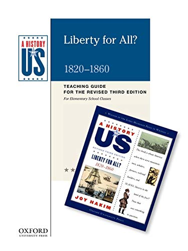 9780199767380: Liberty for All? Elementary Grades Teaching Guide, A History of US: Teaching Guide pairs with A History of US: Book Five