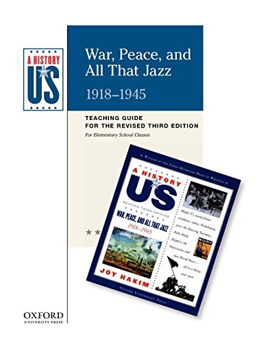 9780199767427: War, Peace, and All That Jazz Elementary Grades Teaching Guide, A History of US: Teaching Guide pairs with A History of US: Book Nine