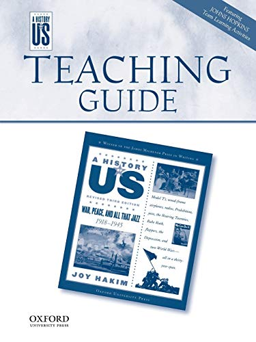 9780199767434: War, Peace, and All That Jazz Middle/High School Teaching Guide, A History of US: Teaching Guide pairs with A History of US: Book Nine