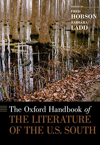 9780199767472: The Oxford Handbook of the Literature of the U.S. South (Oxford Handbooks)