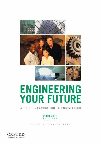 Engineering Your Future: A Brief Introduction to: William C. Oakes,