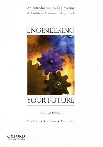 9780199767847: Engineering Your Future: A Problem-Oriented Approach