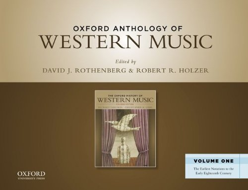 Oxford Anthology of Western Music: The Earliest Notations to the Early Eighteenth Century Volume 1 ...