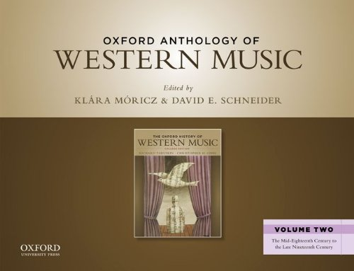 9780199768264: 2: Oxford Anthology of Western Music: The Mid-Eighteenth Century to the Late Nineteenth Century