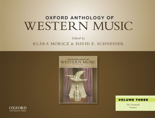 9780199768271: Oxford Anthology of Western Music: Volume Three: The Twentieth Century
