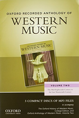 9780199768295: Oxford Recorded Anthology of Western Music: Volume Two: The Mid-Eighteenth Century to the Late Nineteenth Century 3 CDs: 2
