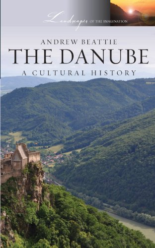 9780199768356: The Danube: A Cultural History (Landscapes of the Imagination)