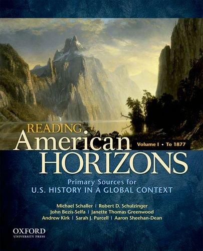 Reading American Horizons: U.S. History in a: Michael Schaller, Robert