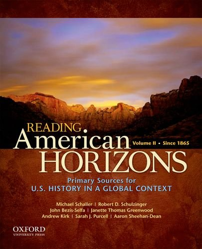 Reading American Horizons: U.S. History in a: Schaller, Michael, Schulzinger,